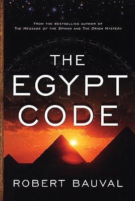 The Egypt Code by Robert Bauval