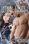 Lethal Limits (Spy Games, #2)