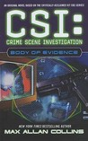 Body of Evidence (CSI: Crime Scene Investigation, #4)
