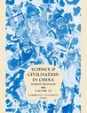 Science and Civilisation in China: Vol 3, Mathematics and the Sciences of the Heavens and the Earth