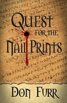 Quest for the Nail Prints by Don Furr