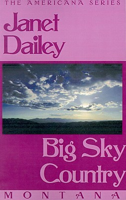 Big Sky Country by Janet Dailey