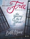 Breaking Free: The Journey, The Stories, Member Book