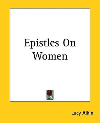 Epistles on Women by Lucy Aikin