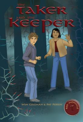 The Taker and the Keeper (The Red Monocle #1)