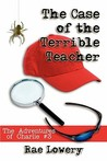 The Case of the Terrible Teacher