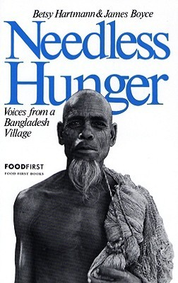 Needless Hunger: Voices from Bangladesh Village