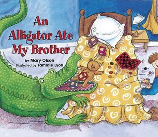 An Alligator Ate My Brother, An