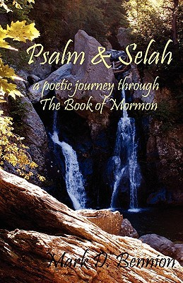 Psalm & Selah: A Poetic Journey Through the Book of Mormon