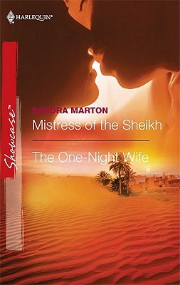 Mistress of the Sheikh/The One-Night Wife