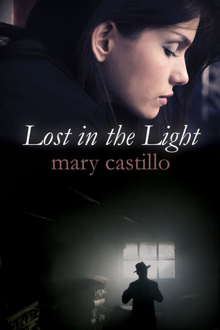 Lost in the Light by Mary Castillo