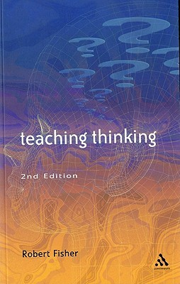 Teaching Thinking by Robert Fisher