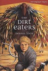 The Dirt Eaters (The Longlight Legacy, #1)