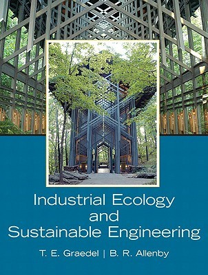 Industrial Ecology and Sustainable Engineering