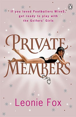 Private Members: Love, Lust, Debauchery and Intrigue