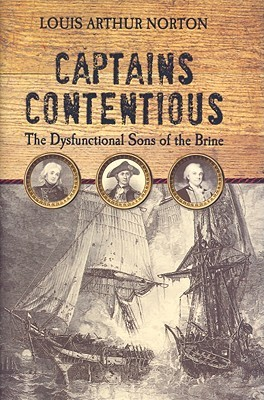 Captains Contentious: The Dysfunctional Sons of the Brine