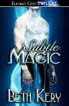 Subtle Magic (Subtle Lovers, #1)