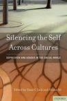 Silencing the Self Across Cultures: Depression and Gender in the Social World