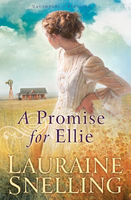 A Promise for Ellie by Lauraine Snelling