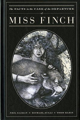 The Facts in the Case of the Departure of Miss Finch by Neil Gaiman