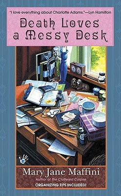 Death Loves a Messy Desk by Mary Jane Maffini