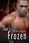 The Frozen by Michel Prince