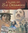 Land of Big Dreamers: Voices of Courage in America