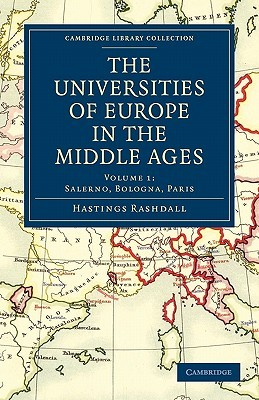 The Universities of Europe in the Middle Ages - Volume 1