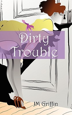 Dirty Trouble (Esposito Mysteries, #2)