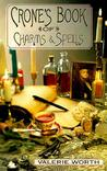 Crone's Book of Charms & Spells