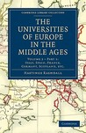 The Universities of Europe in the Middle Ages - Volume 2