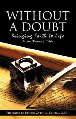 Without a Doubt: Bringing Faith to Life