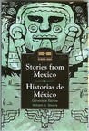 Stories from Mexico: Historias de Mexico