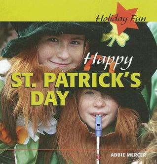 Happy St. Patrick's Day by Abbie Mercer