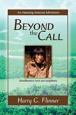 Beyond the Call: An Amazing Amazon Adventure
