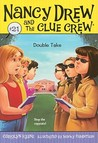 Double Take (Nancy Drew and the Clue Crew, #21)