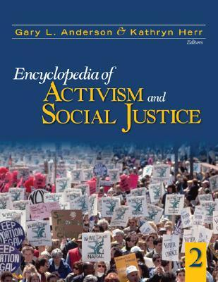 Encyclopedia of Activism and Social Justice by Gary L. Anderson
