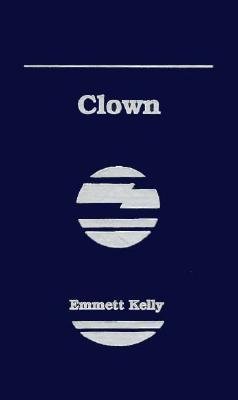 Clown: My Life in Tatters and SM