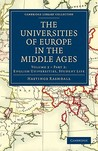 The Universities of Europe in the Middle Ages - Volume 3