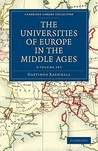 The Universities of Europe in the Middle Ages, 3-Volume Set