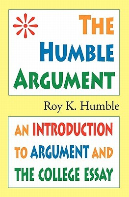 The Humble Argument by Roy K. Humble