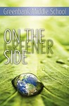 On the Greener Side