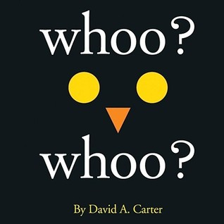Whoo? Whoo? by David A. Carter