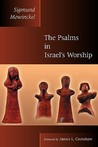 The Psalms in Israel's Worship: Two Volumes in One