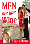 Men Are Like Wine