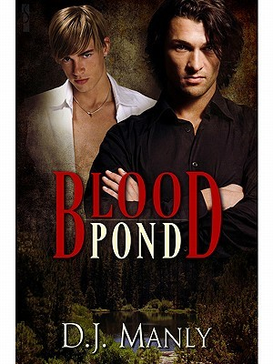 Blood Pond by D.J. Manly
