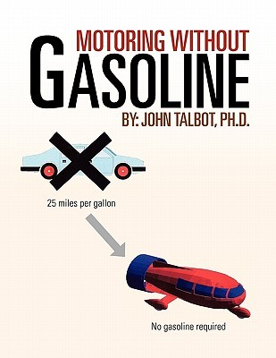 Motoring Without Gasoline