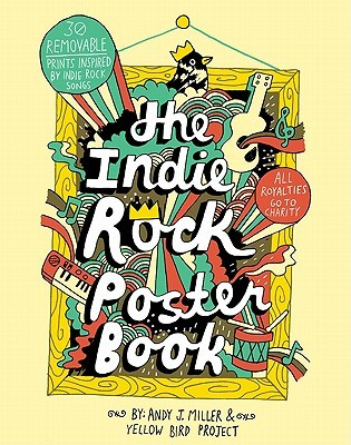 Indie Rock Poster Book by Andy J. Miller