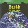 Earth: The Blue Planet (Our Solar System)