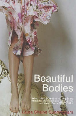 Beautiful Bodies by Laura Shaine Cunningham